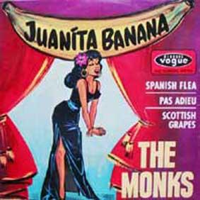 The Monks : Juanita Banana