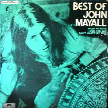 The best of John Mayall, volume 1