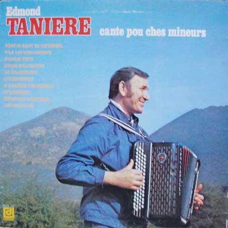Edmond Tanière : Cante pou ches mineurs
