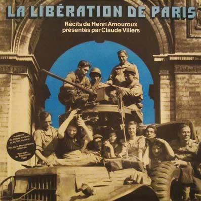 Document sonore : la Libération de Paris