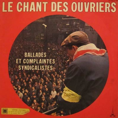 Ballades et complaintes syndicalistes