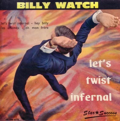 45 tours de Billy Watch
