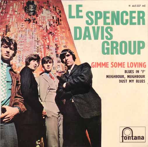 """Gimme some lovin"" du Spencer Davis Group"