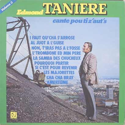 Edmond Tanière : Cante pou ti z'au's